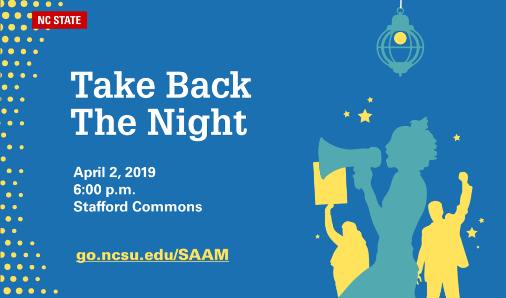 Take Back the Night / April 2, 2019, 6 p.m. / Stafford Commons